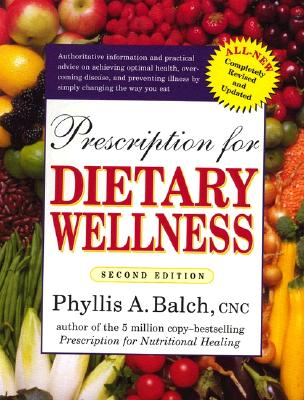 Prescription for Dietary Wellness By Balch, Phyllis A.